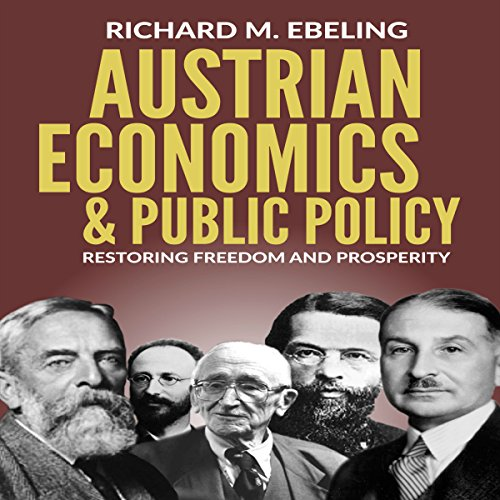 Austrian Economics and Public Policy audiobook cover art