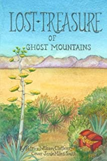 Lost Treasure of Ghost Mountains