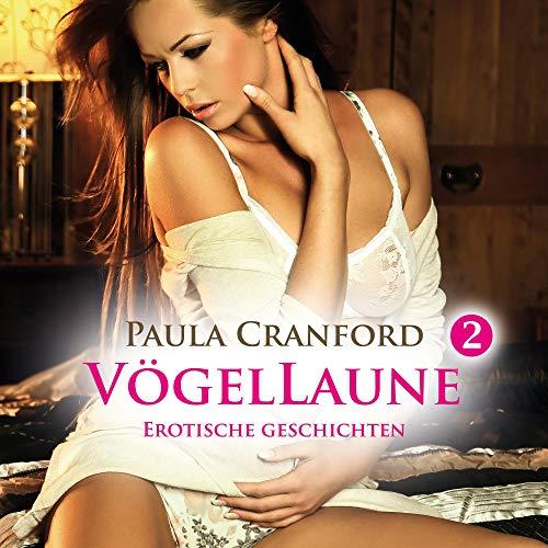 Vögellaune 2 - 14 geile erotische Geschichten Titelbild