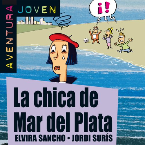 Aventura Joven: La chica de Mar del Plata [The Girl from Mar del Plata] audiobook cover art