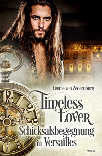 Timeless Lover: Schicksalsbegegnung in Versailles