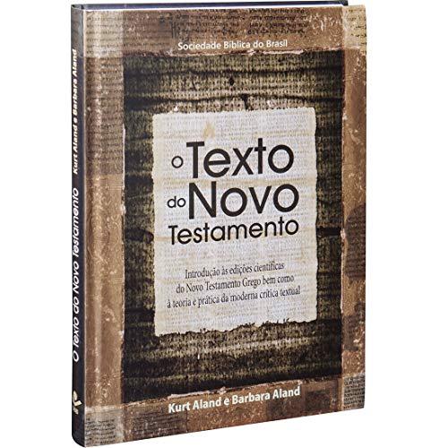 O texto do Novo Testamento: Edição Acadêmica