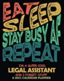 I m A Super Cool Legal Assistant │ 2021 Calendar Planner: Funny Appreciation & Sweary Gag Gift │ Weekly Monthly Organizer Diary, Bill Tracker, Budgeting, ToDos, Password Log etc.