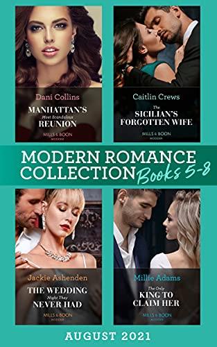 Modern Romance August 2021 Books 5-8: Manhattan's Most Scandalous Reunion...