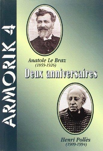 Deux Anniversaires / Anatole le Bras - Henri Polles (ARMORIK 4)