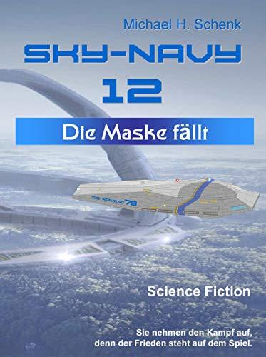 Sky-Navy 12 - Die Maske fällt