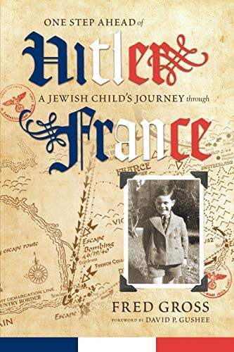 One Step Ahead of Hitler A Jewish Child s Journey through France product image