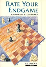 Rate Your Endgame (Cadogan Chess Books) by Edmar Mednis (1992-12-01)