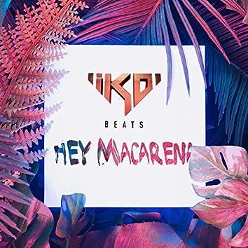 Hey Macarena (Remix)