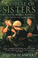 Circle Of Sisters: Alice Kipling; Georgiana Burne Jones; Agnes Poynter; Baldwin Loui