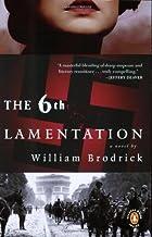 The Sixth Lamentation Paperback – July 27, 2004