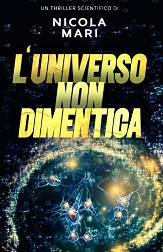 L'Universo non dimentica