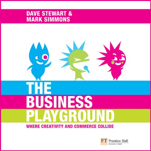 The Business Playground     Where Creativity and Commerce Collide              By:                                                                                                                                 Dave A. Stewart,                                                                                        Mark J. C. Simmons,                                                                                        Sir Richard Branson (foreword)                               Narrated by:                                                                                                                                 Linda Gallagher                      Length: 5 hrs and 4 mins     2 ratings     Overall 4.5