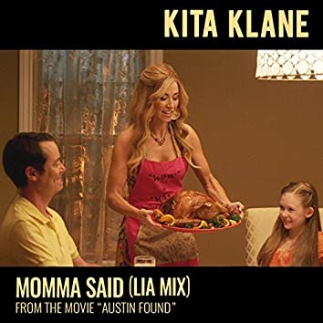 "Momma Said (LIA Mix) [From ""Austin Found""]"