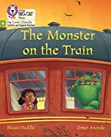 The Monster on the Train: Phase 4 (Big Cat Phonics for Little Wandle Letters and Sounds Revised)