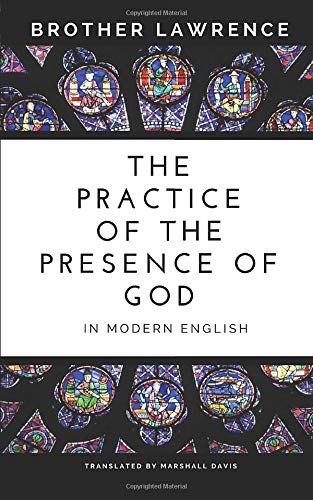 Compare Textbook Prices for The Practice of the Presence of God In Modern English  ISBN 9781521299753 by Lawrence, Brother,Davis, Marshall,Davis, Marshall