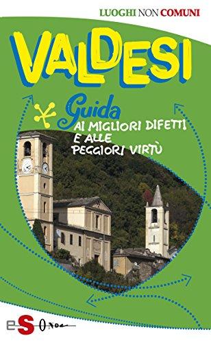 Valdesi d'Italia: Onesti, discreti, un po' scorbutici