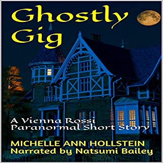 Ghostly Gig: A Vienna Rossi Paranormal Short Story audiobook cover art