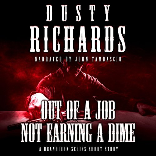 Out of a Job, Not Earning a Dime audiobook cover art