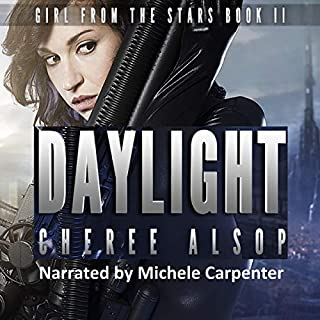 Daylight     Girl from the Stars, Book 2              By:                                                                                                                                 Cheree Alsop                               Narrated by:                                                                                                                                 Michele Carpenter                      Length: 7 hrs and 3 mins     Not rated yet     Overall 0.0