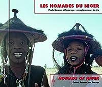 LES NOMADES DU NIGER . NOMADS OF NIGER