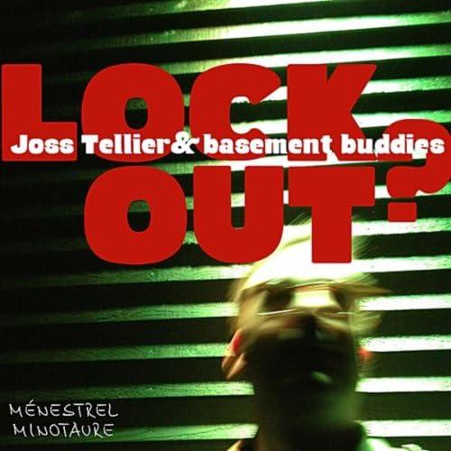 Joss Tellier & Basement Buddies