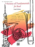 The Artistry of Fundamentals for Band, Trombone/Baritone B.C./Bassoon (English Edition)