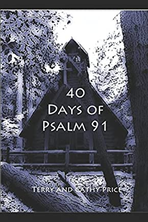 40 Days of Psalm 91: Captured by His Gaze
