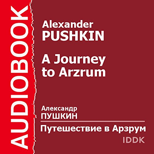 A Journey to Arzrum [Russian Edition] audiobook cover art
