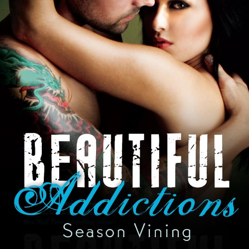 Beautiful Addictions audiobook cover art