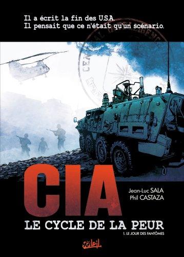 CIA, le cycle de la peur T01 : Le jour des fantômes