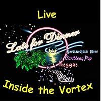 Live Inside the Vortex