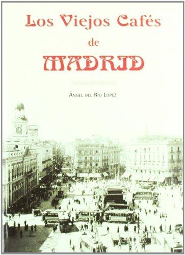 Los viejos cafés de Madrid