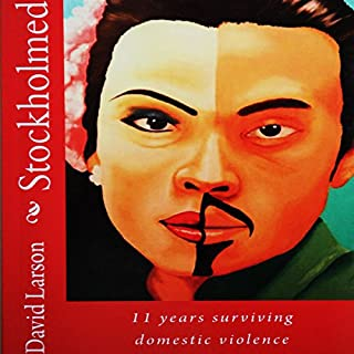 Stockholmed: 11 Years Surviving Domestic Violence audiobook cover art
