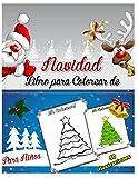 Libro para Colorear de Navidad para Niños: 50 ilustraciones navideñas para colorear, hermosos dibujos de Navidad impreso por una cara, tales como San ... de Navidad y mucho más. (Spanish Edition)