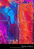 Notas e Ideas: Cuaderno / diario vistoso abstracto pintura a