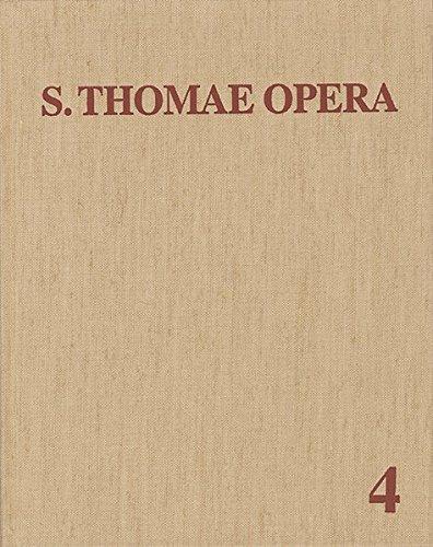 Thomas Von Aquin: Opera Omnia / Band 4: Commentaria in Aristotelem Et Alios