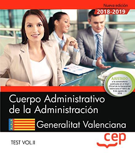 Cuerpo Administrativo de la Administración. Generalitat Valenciana. Test Vol. II: 2