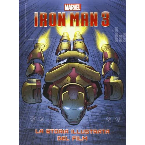 Iron Man 3. La storia illustrata del film. Ediz. illustrata
