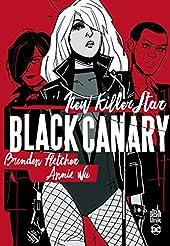 Black Canary - New Killer Star - Tome 0 de FLETCHER Brenden