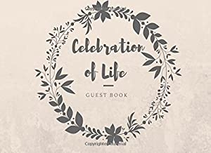 Celebration of Life: Guest Book, Tan & Grey, Classic Memorial Guest Book & Funeral Guest Book, Wake, Condolence Book, Church, Memorial Service (Elite Guest Book)