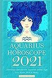 Aquarius Horoscope 2021: Astrology forecast for Aquarius zodiac sign - Love, Health, Work & Money