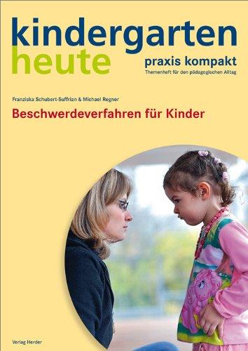 Beschwerdeverfahren für Kinder: kindergarten heute praxis kompakt (Basiswissen Kita heute)