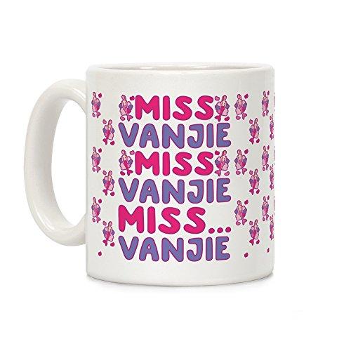 LookHUMAN Miss Vanjie Parody White 11 Ounce Ceramic Coffee Mug