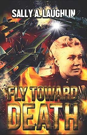 Fly Toward Death