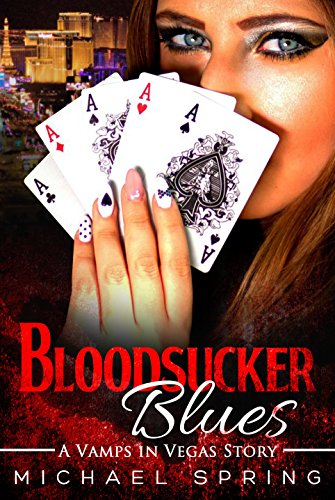 Bloodsucker Blues: A Vamps in Vegas Story