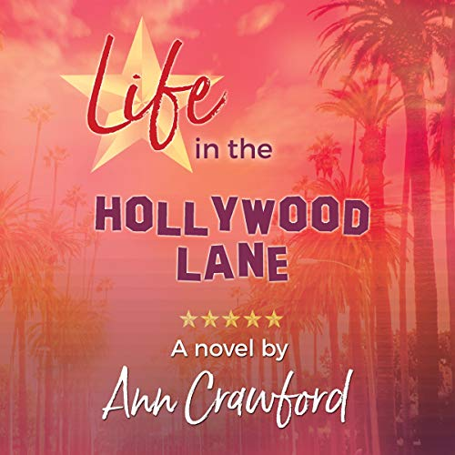 Life in the Hollywood Lane audiobook cover art