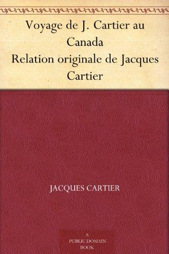 Couverture du livre Voyage de J. Cartier au Canada Relation originale de Jacques Cartier