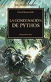 The Horus Heresy nº 30/54 La condenación de Pythos: Rasgando el velo (Warhammer The Horus Heresy)