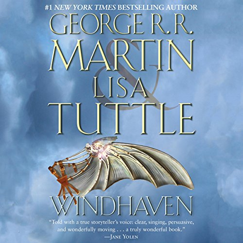 Windhaven                   Written by:                                                                                                                                 George R. R. Martin,                                                                                        Lisa Tuttle                               Narrated by:                                                                                                                                 Harriet Walter                      Length: 13 hrs and 21 mins     1 rating     Overall 5.0